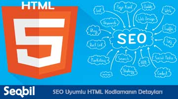 SEO Uyumlu HTML Kodlamanın Detayları