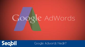 Google adwordGoogle Adwords ile Reklam Nedir ve Neden Gereklidir?