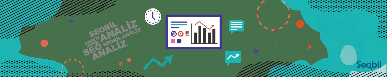 SEO Analiz verileriniz üzerinde sadece doğru yaklaşımlar sizi başarıya ulaştırır.