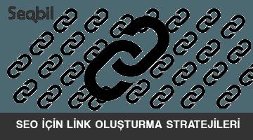 seo için link oluşturma stratejileri