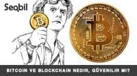 Bitcoin ve Blockchain Nedir, Güvenilir mi?