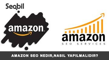 Amazon SEO Nedir, Nasıl Yapılmalıdır