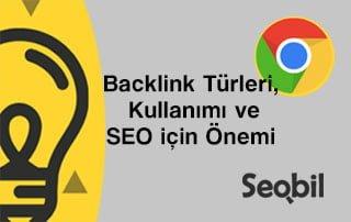 Backlink Türleri, Kullanımı ve SEO için Önemi